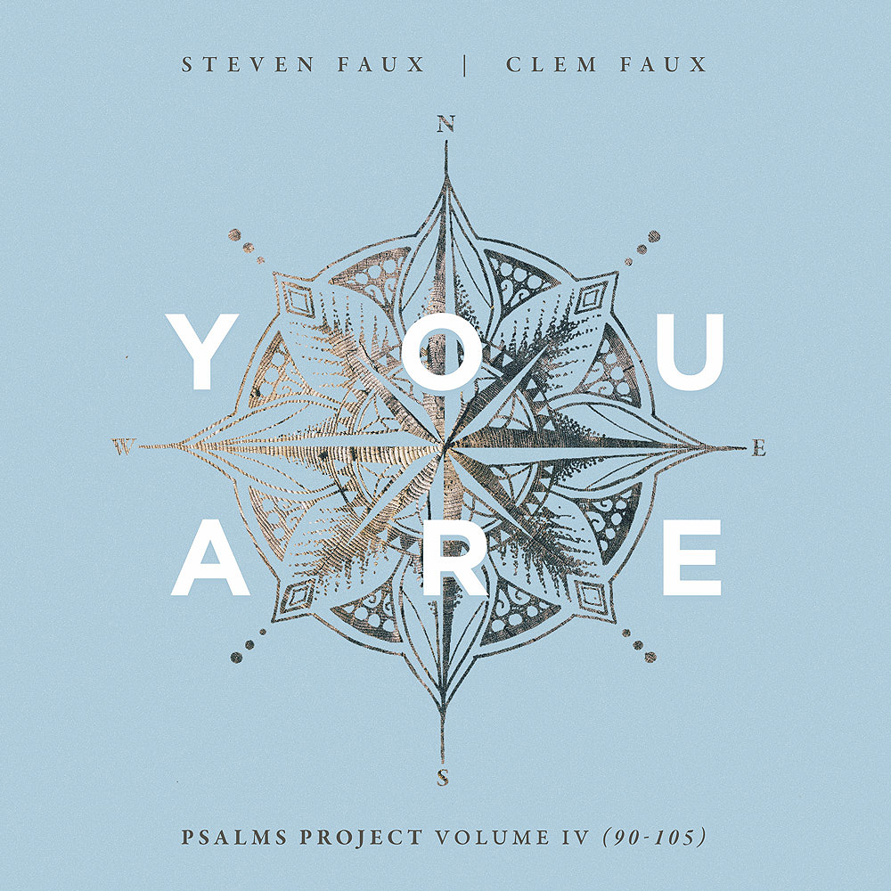 Psalms Project - 'You Are'