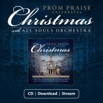 Prom Praise Celebrates Christmas – out now!